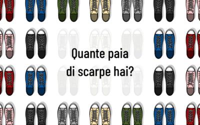 Quante paia di scarpe hai?